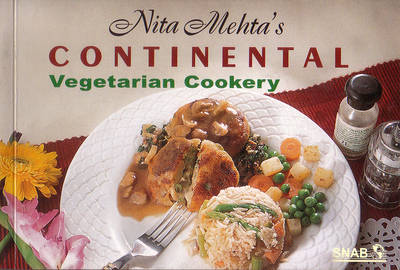 My passion for cooking carved my path nita mehta nita mehtas continental vegetarian cookery forumfinder Images